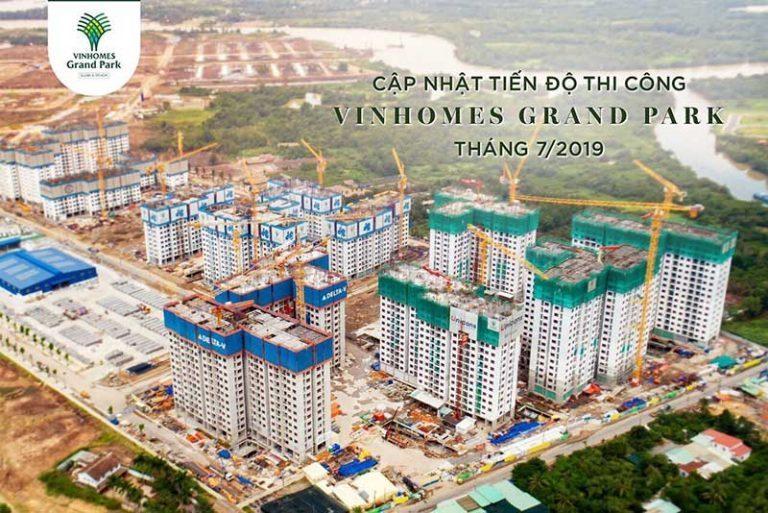 Cập nhật tiến độ thi công Vinhomes Grand Park T7/2019