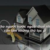 Thủ tục mua bán, cho thuê căn hộ với người nước ngoài
