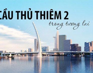 Cầu Thủ Thiêm 2 - Công trình nổi bật trên sông Sài Gòn